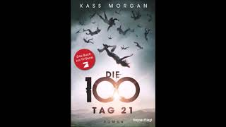 Kass Morgan Tag 21 Hörbuch Part 8/8