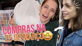 COMPRANDO NOVIDADES NA 25 DE MARÇO 🤩  Luiza Rossi