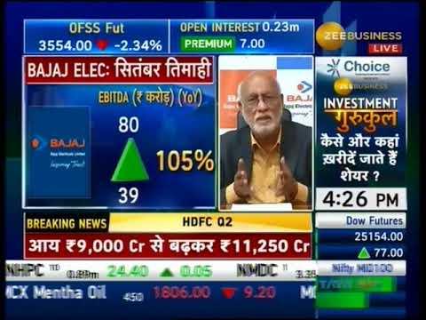 Mr. Shekhar Bajaj - CMD, Bajaj Electricals @ Zee Business Final Trade on  01 Nov 2018