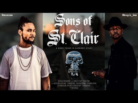 Bone Thugs - Sons of St.Clair Documentary // official teaser