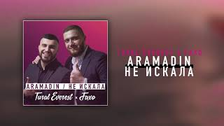 Download Tural Everest & Faxo - Aramadin / Не искала | Премьера трека NEW Mp3 and Videos