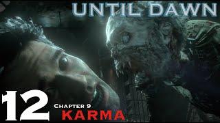 Until Dawn - Let's Play Walkthrough Part 12 - Chapter 9 Karma Bites!