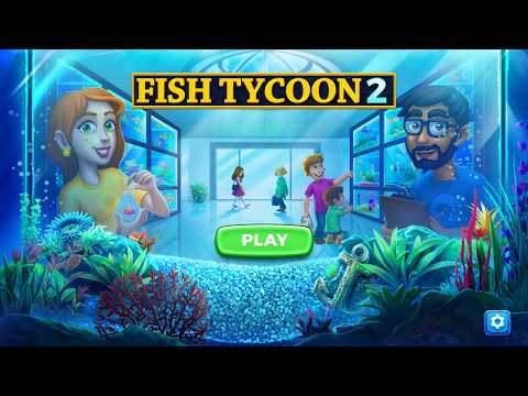 DGA Plays: Fish Tycoon 2 (Ep. 1 - Gameplay / Let's Play)
