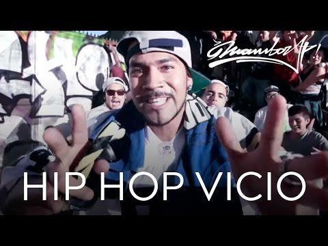 MAMBORAP - HIP HOP VICIO (VIDEO OFICIAL)