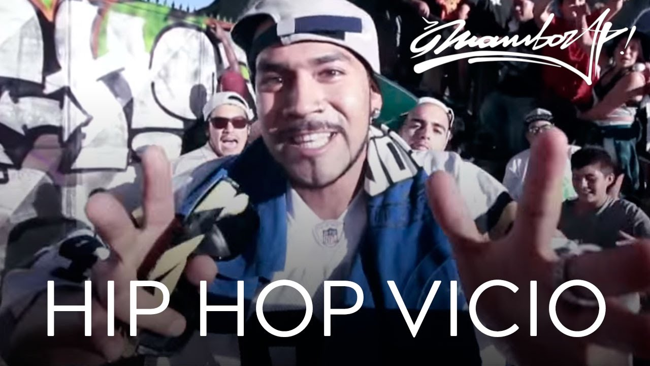 MAMBORAP - HIP HOP VICIO (VIDEO OFICIAL) - YouTube