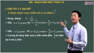 Video môn Vật Lý 12 - Dòng điện xoay chiều - Mạch điện một phần tử