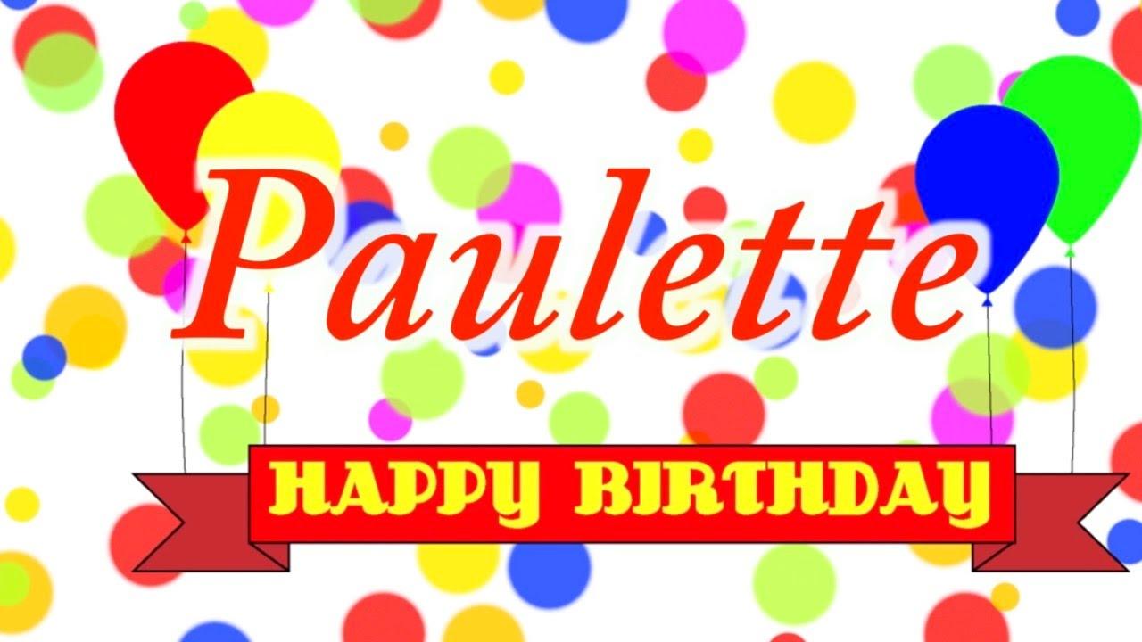 Happy Birthday Paulette Song