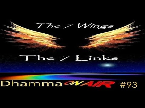 Dhamma on Air #93: The 7 Wings..