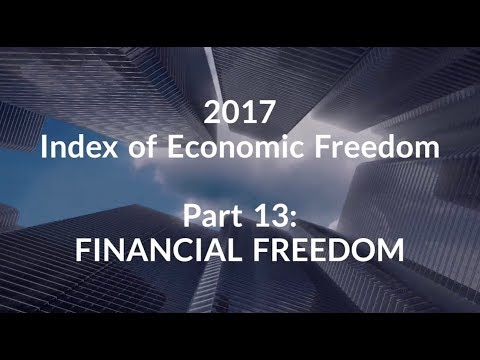 2017 Index of Economic Freedom_Part 13: Financial Freedom
