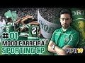 ESTE ANO É QUE É!!! 💥 Modo Carreira #01 💚⚪ Sporting CP [FIFA19]