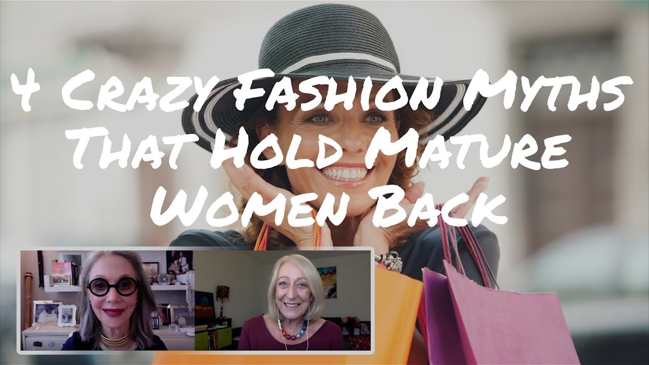 Fashion Over 50: 4 Myths Most Mature Women Believe (#3 is Crazy!)