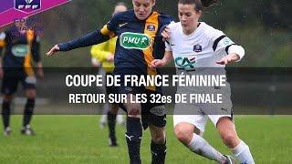 Coupe de France Féminine : retour sur les 32es de finale