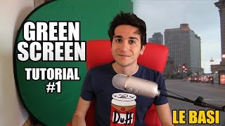 Green Screen Tutorial Ep. 1 / LE BASI