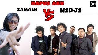 Hapus Aku - Nidji Feat Zamani 2018