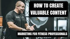 Marketing for personal trainers (creating valuable content)