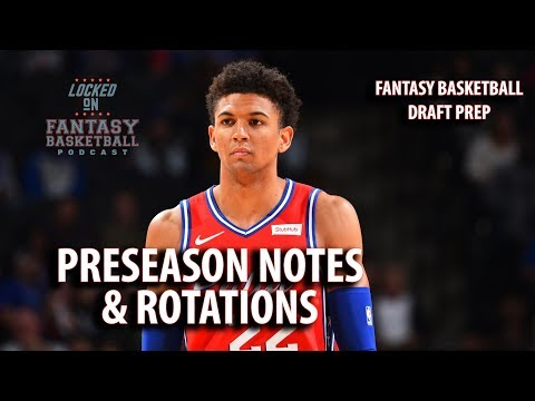 NBA Preseason Updates And Rotation Predictions For Fantasy Basketball