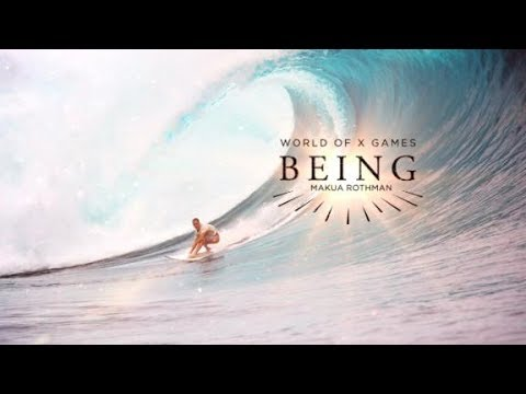 BEING: Makua Rothman | X Games
