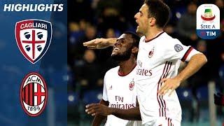 Download Video Cagliari 1-2 Milan | Due cartellini rossi, ma il Milan vince comunque | Serie A TIM 2017/18 MP3 3GP MP4