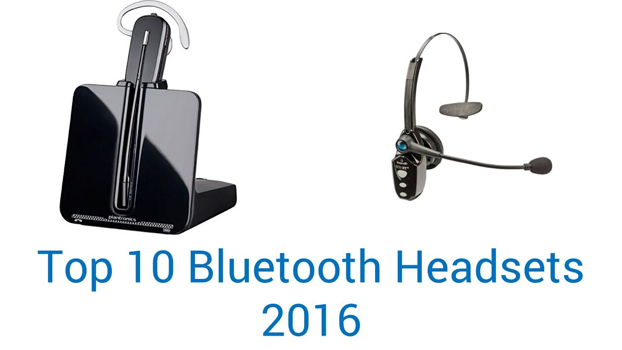 10 Best Bluetooth Headsets 2016 - YouTube