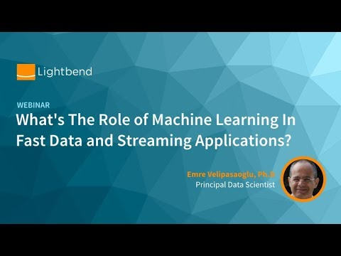Whats The Role Of Machine Learning In Fast Data And Streaming Applications