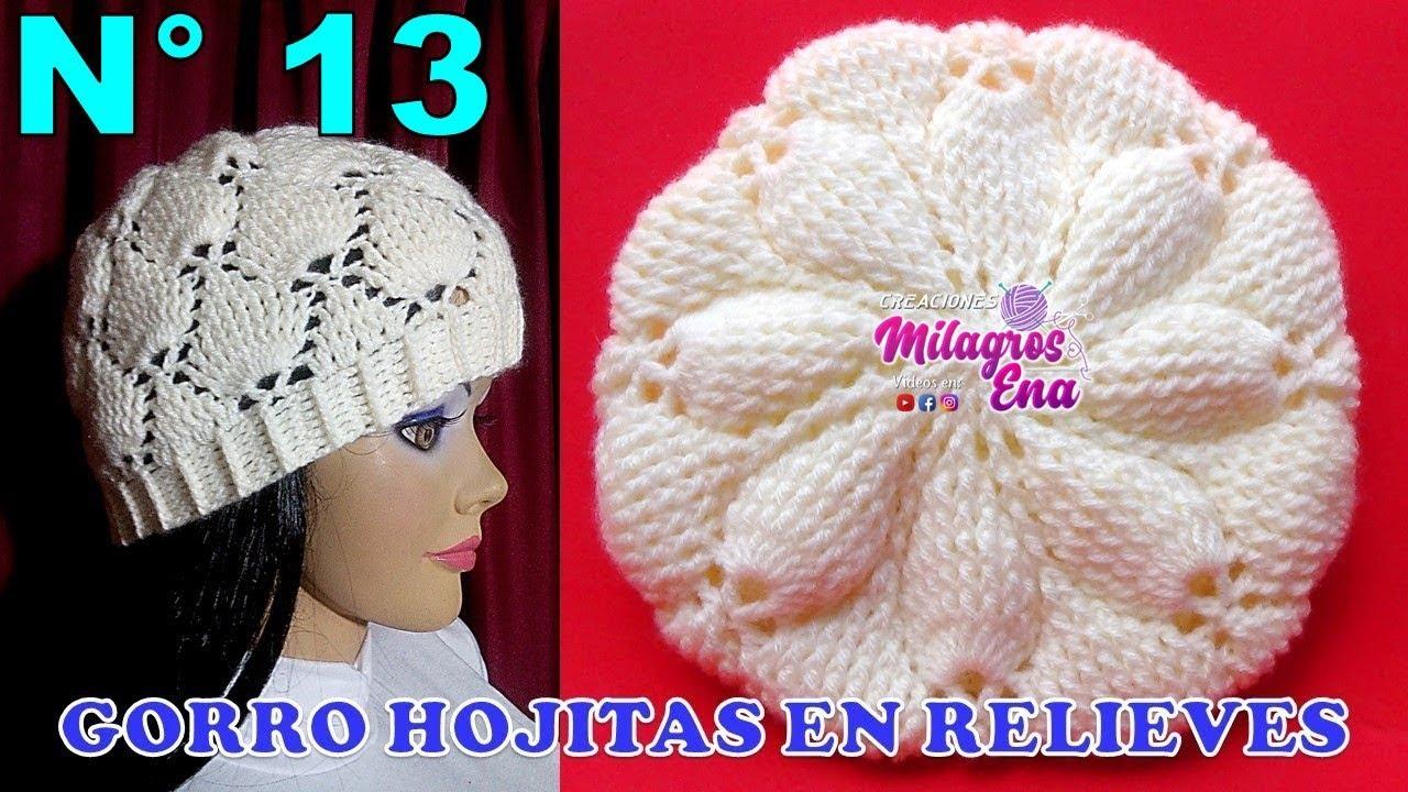 Gorro a crochet en PUNTO HOJITAS EN RELIEVES paso a paso TODAS LAS TALLAS 6d7b0986d73