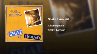 Shake It Around