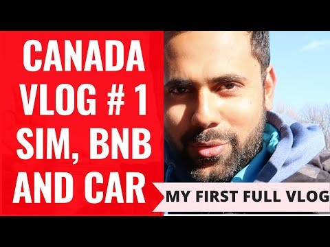 My First Vlog - An Indian Visiting Canada – Sim Card, Car, BNB, Car,  Super Market Prices.