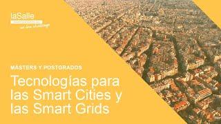 Máster en las Tecnologías para las Smart Cities y las Smart Grids