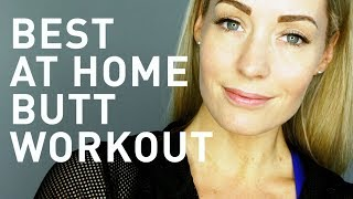 The Best At Home Butt Workout