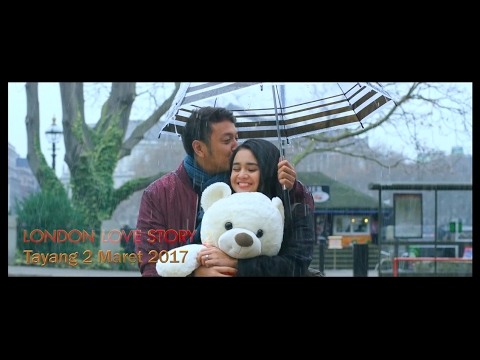 LONDON LOVE STORY 2 Official Trailer (2017) -  Dimas Anggara, Michelle Ziudith, Rizky Nazar