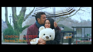 LONDON LOVE STORY 2 Official Trailer 2017 Dimas Anggara Michelle Ziudith Rizky Nazar