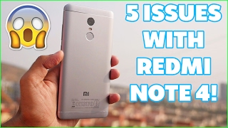 5 Problems with Redmi Note 4 !