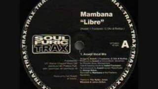 Mambana - Libre (Axwell Vocal Mix)