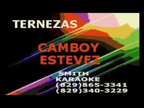 CAMBOY ESTEVEZ TERNEZA SMITH KARAOKE