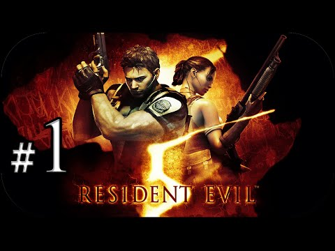 Resident Evil 5 - Capitulo 1-1 | #1 Guía Completa [HD]