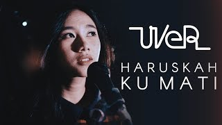 Download lagu Haruskah Ku Mati Ada Band Cover by Wila Rayanari MP3
