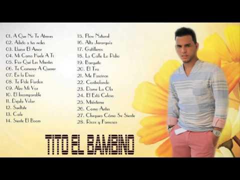 Tito El Bambino Sus Mejores Éxitos Baladas Románticas - Exitos MIX