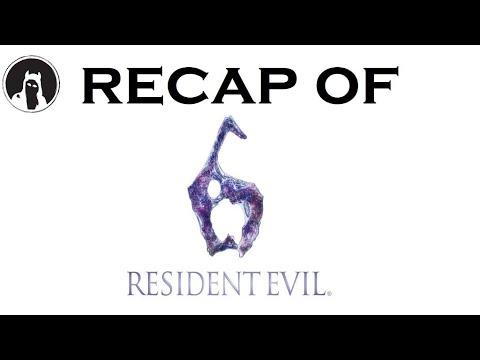 What happened in Resident Evil 6? (RECAPitation)