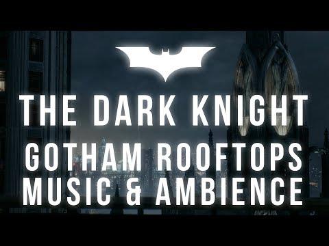 The Dark Knight Music & Ambience   Peaceful Rain On Gotham Rooftops