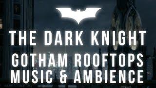 The Dark Knight Music & Ambience | Peaceful Rain on Gotham Rooftops