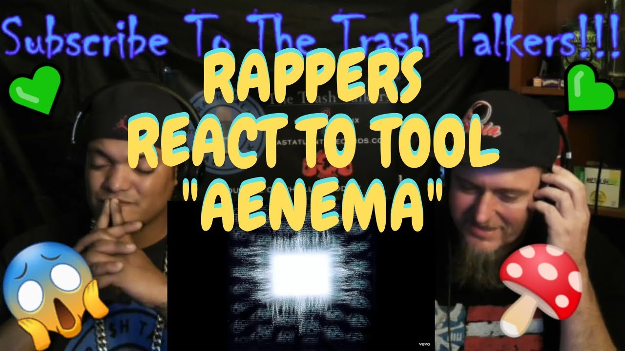 Rappers React To Tool Aenema Youtube Free fall through our midnight, this epilogue of our own fable. rappers react to tool aenema youtube