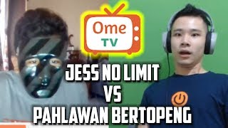 JESS NO LIMIT KETEMU PAHLAWAN BERTOPENG DI OME.TV?!?