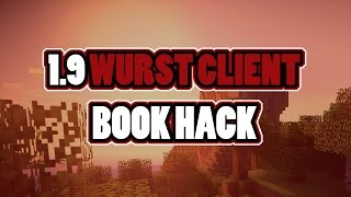 WURST CLIENT BOOK HACK | MINECRAFT HACKING | ALL VERSIONS | STUPID OPS !