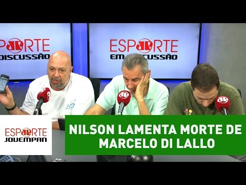 Nilson Cesar lamenta morte do repórter Marcelo Di Lallo