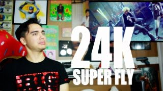 24K - SUPER FLY MV Reaction