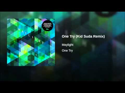 One Try (Kid Suda Remix)