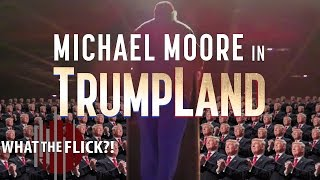 Michael Moore In TrumpLand - Official Documentary Review
