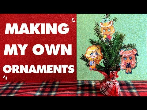 TURNING MY CHARACTERS INTO ORNAMENTS! || DIY Christmas Ornaments