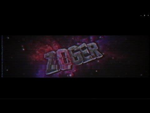 #042 Intro Para ''Zoger'' (desarrollando New Style Uwu) | Srry Por La Demora :y INTROS GRATIS.~