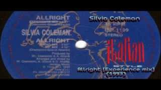 Silvia Coleman - Allright [Experience mix]